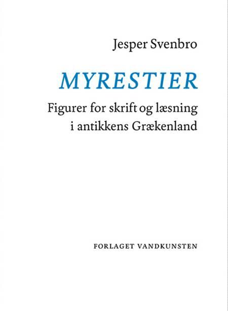 Myrestier af Jesper Svenbro