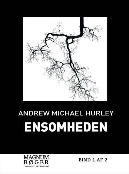 Ensomheden af Andrew Michael Hurley