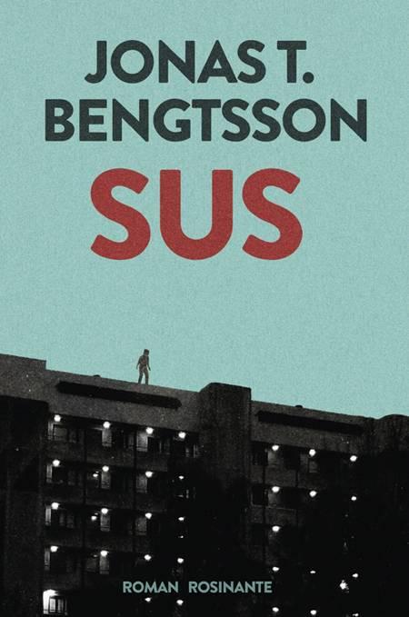 Sus af Jonas T. Bengtsson – anmeldelser og bogpriser - bog.nu