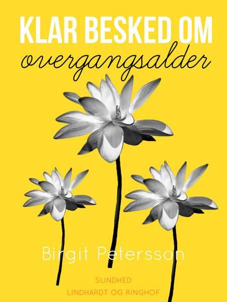 Klar besked om overgangsalder af Birgit Petersson