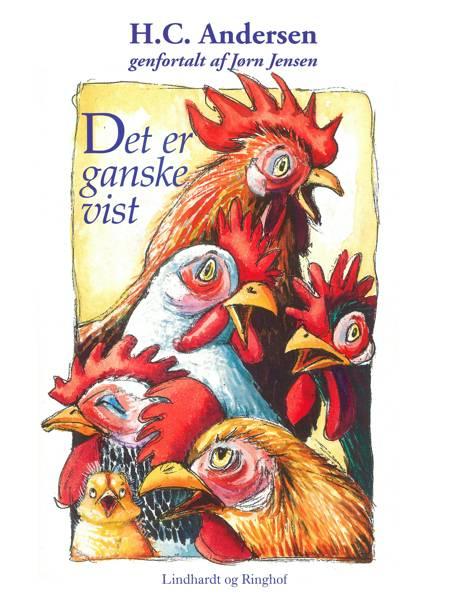 Det er ganske vist (genfortalt) af H.C. Andersen og Jørn Jensen