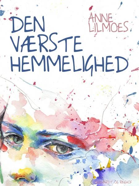 Den værste hemmelighed af Anne Lilmoes