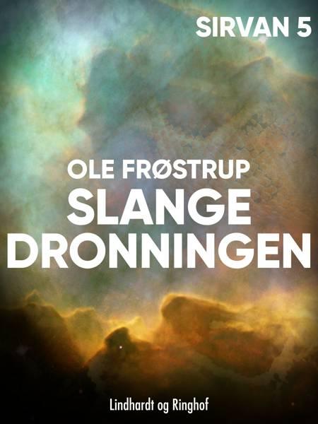 Slangedronningen af Ole Frøstrup