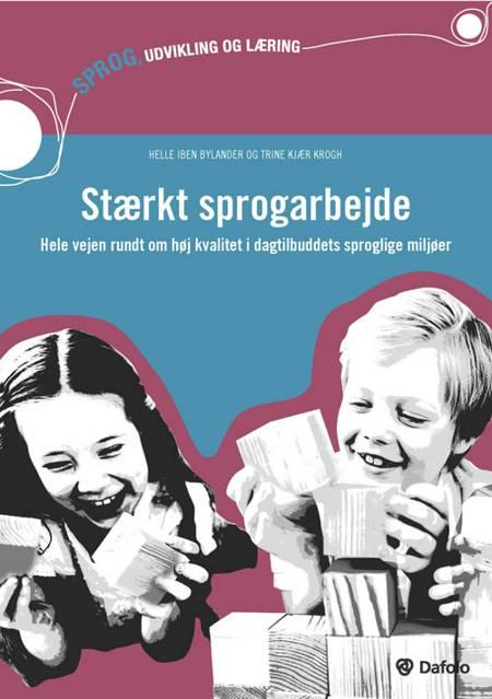 Stærkt sprogarbejde af Trine Kjær Krogh og Helle Iben Bylander
