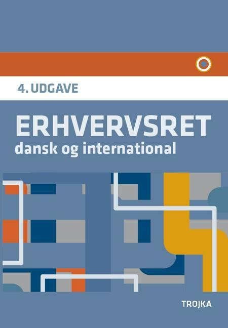Erhvervsret, dansk og international af Mette Gade og Dorte Dittmann