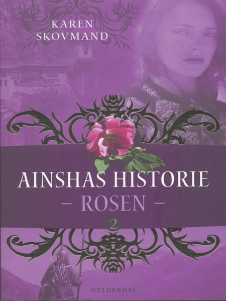 Ainshas historie 2 - Rosen af Karen Skovmand Jensen