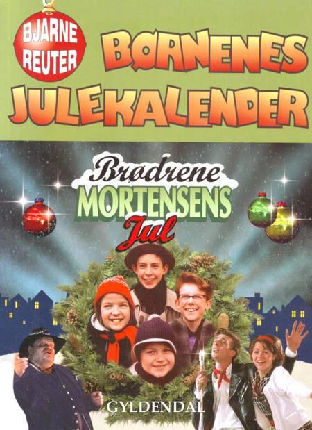 Børnenes julekalender af Bjarne Reuter