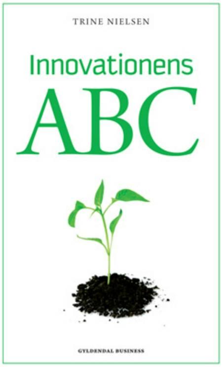 Innovationens ABC af Trine Nielsen