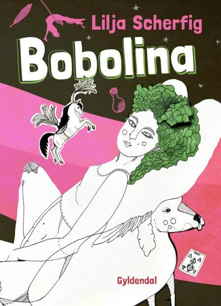 Bobolina af Lilja Scherfig