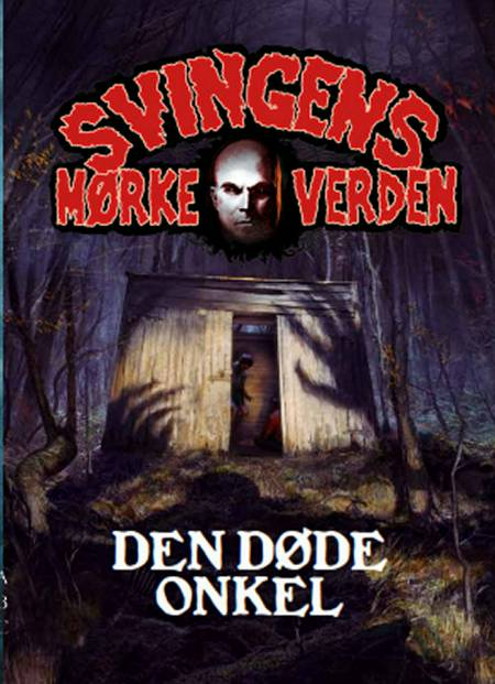 Den døde onkel af Arne Svingen