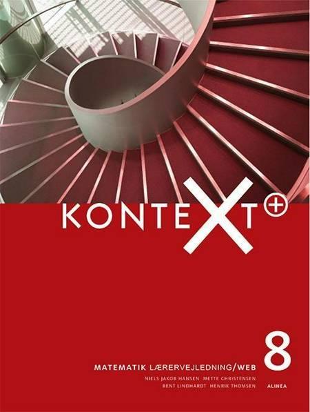 KonteXt+ 8, Lærervejledning/Web af Henrik Thomsen, Bent Lindhardt og Lars Busch Johnsen m.fl.