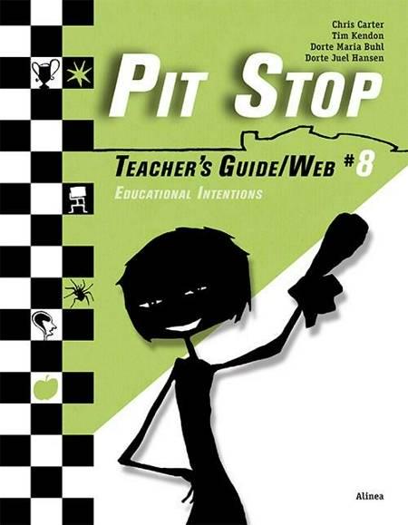 Pit Stop #8, Teacher´s Guide/Web af Chris Carter, Dorte Maria Buhl og Dorte Juel Hansen m.fl.