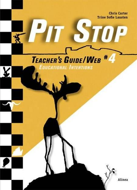 Pit Stop #4, Teacher´s Guide/Web af Chris Carter og Trine Sofie Lausten