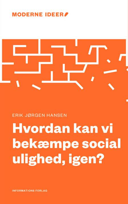 Hvordan kan vi bekæmpe social ulighed, igen? af Erik Jørgen Hansen