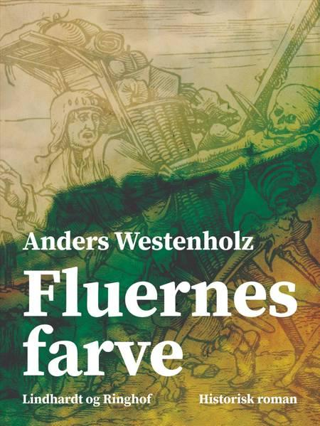 Fluernes farve af Anders Westenholz