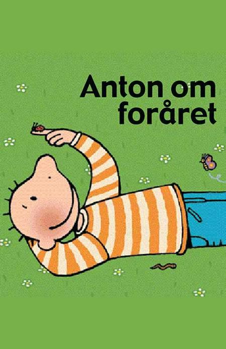 Anton om foråret af Annemie Berebrouckx