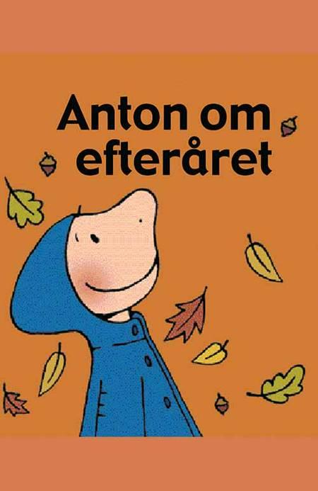 Anton om efteråret af Annemie Berebrouckx