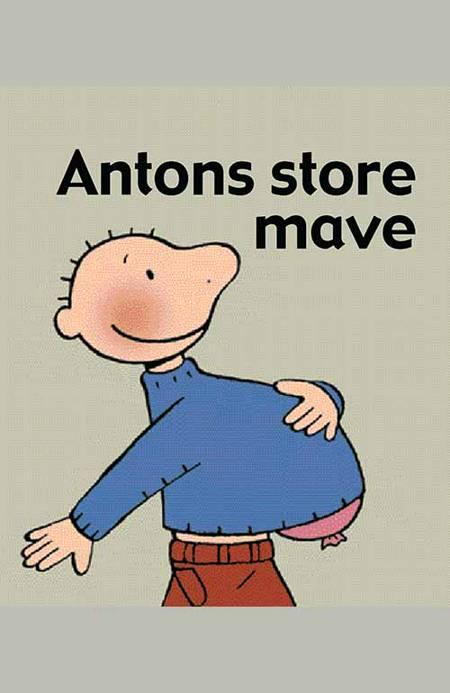 Antons store mave af Annemie Berebrouckx