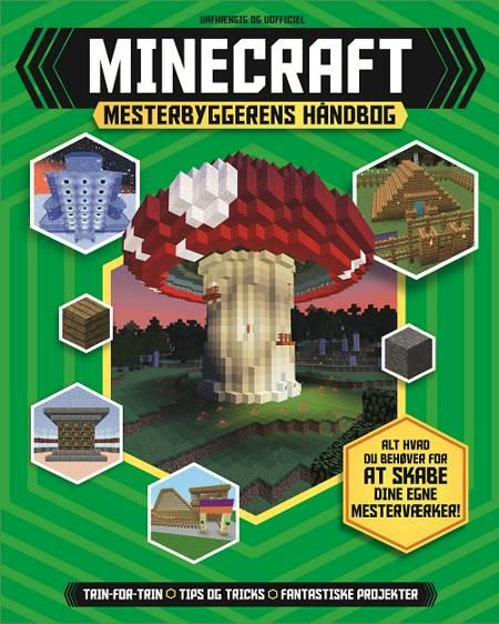 Minecraft Mesterbyggerens håndbog af Jonathan Green og Juliet Stanley