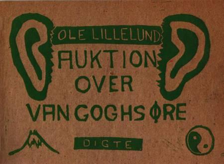 Auktion over Van Goghs øre af Ole Lillelund