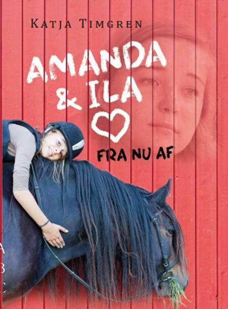 Amanda og Ila af Katja Timgren