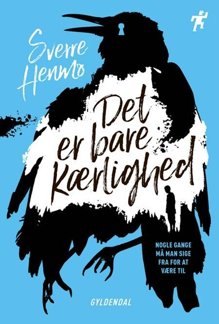 Det er bare kærlighed af Sverre Henmo