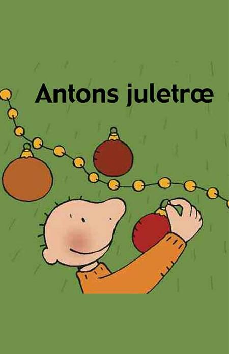 Antons juletræ af Annemie Berebrouckx