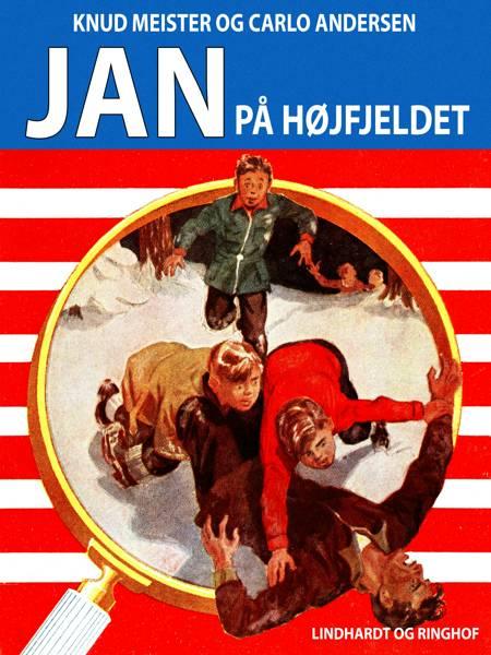 Jan på højfjeldet af Knud Meister og Carlo Andersen