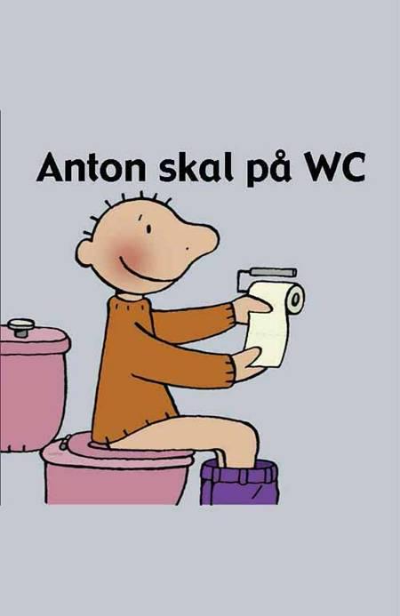 Anton skal på WC af Annemie Berebrouckx