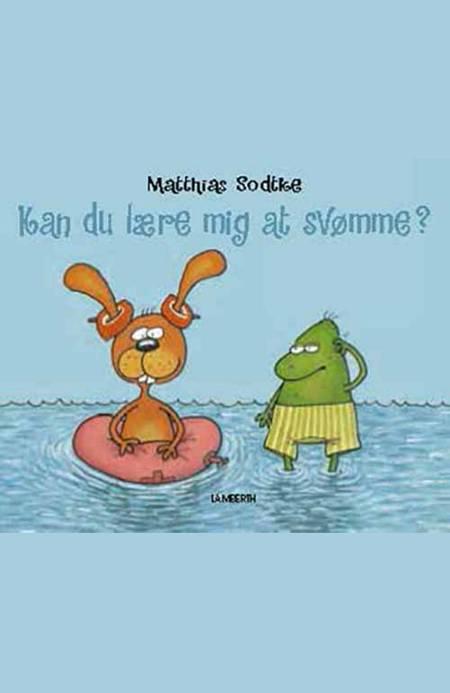 Kan du lære mig at svømme? af Matthias Sodtke og Matthias Sodte