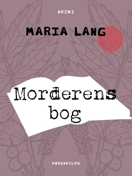 Morderens bog af Maria Lang