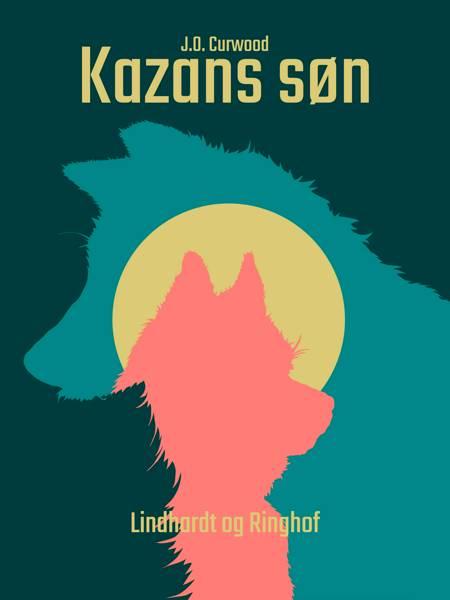 Kazans søn af J.O. Curwood