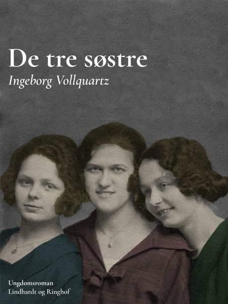 De tre søstre af Ingeborg Vollquartz