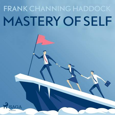 Mastery Of Self af Frank Channing Haddock
