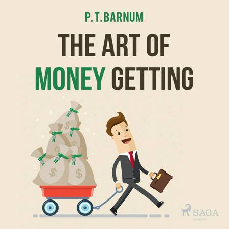The Art of Money Getting af P. T. Barnum