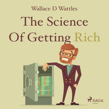 The Science Of Getting Rich af Wallace D Wattles