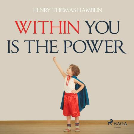 Within You Is The Power af Henry Thomas Hamblin