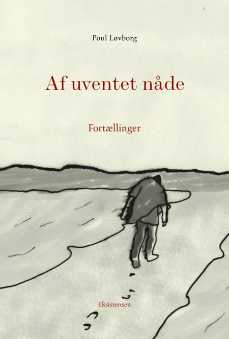 Af uventet nåde af Poul Løvborg