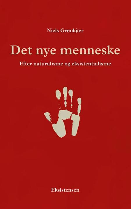 Det nye menneske af Niels Grønkjær