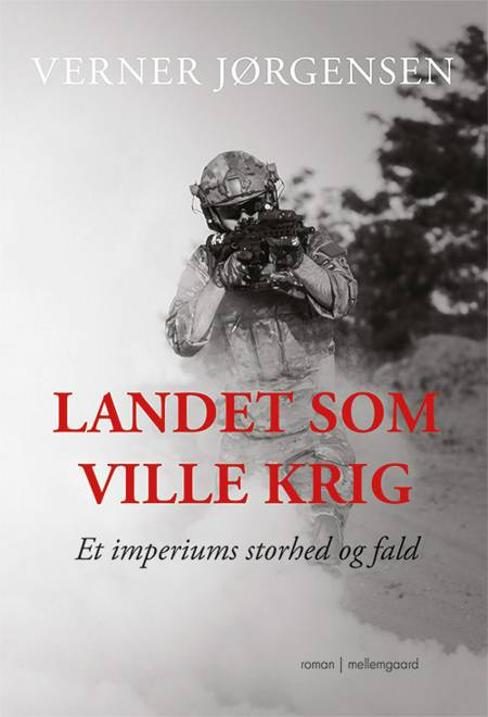 Landet som ville krig af Verner Jørgensen