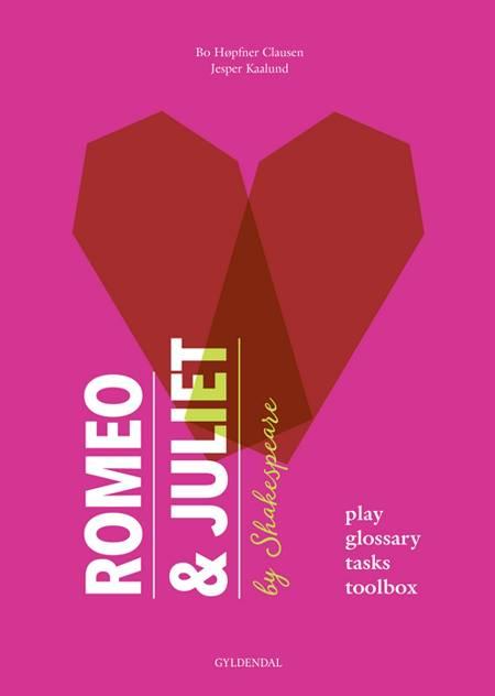 Romeo & Juliet af Bo Høpfner Clausen og Jesper Kaalund