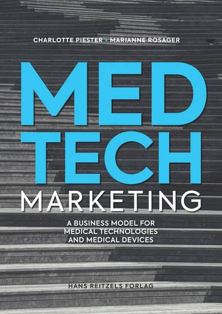 MedTech Marketing af Marianne Rosager og Charlotte Bruun Piester