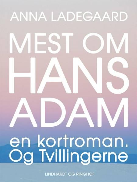 Mest om Hans-Adam af Anna Ladegaard