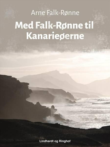 Med Falk-Rønne til Kanarieøerne af Arne Falk-Rønne