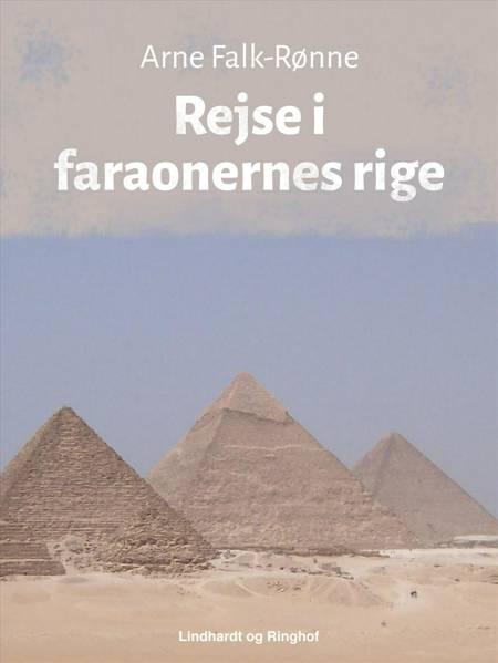 Rejse i faraonernes rige af Arne Falk-Rønne