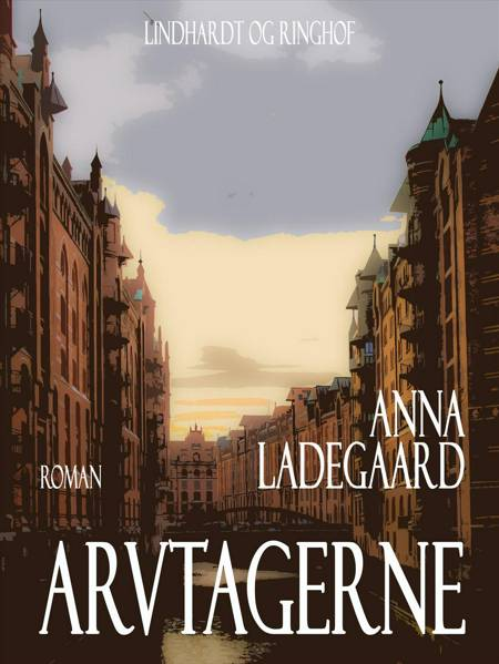 Arvtagerne af Anna Ladegaard