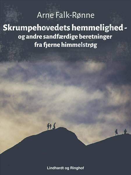 Skrumpehovedets hemmelighed af Arne Falk-Rønne