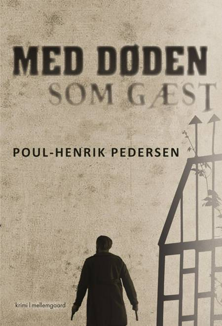 Med døden som gæst af Poul-Henrik Pedersen