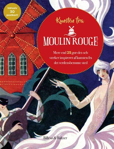Kunsten fra Moulin Rouge af Walther Foster
