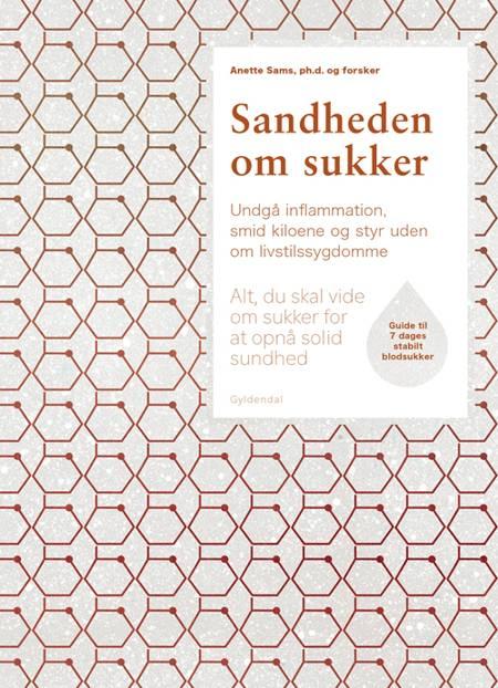 Sandheden om sukker af Anette Sams